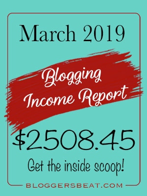 March 2019 Income Report - Can blogger's really make money blogging? Well, certainly! Just take a look at this month's income report from Blogger's Beat!