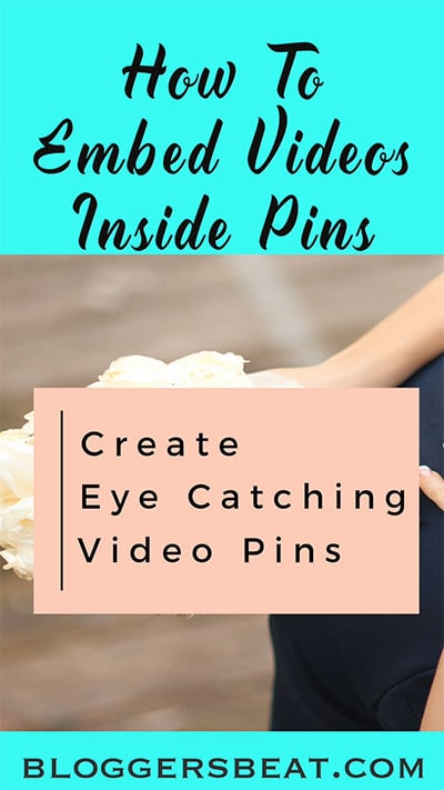 How To Embed Videos Inside Pinterest Pins