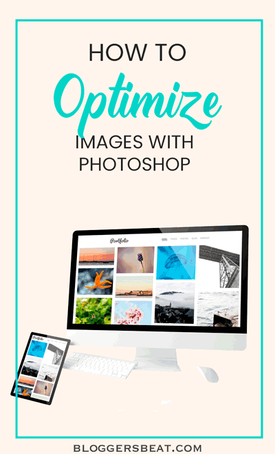 How to Optimize Images With Photoshop Pinterest Pin